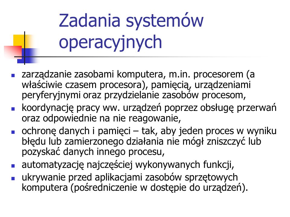 Zadania systemów operacyjnych