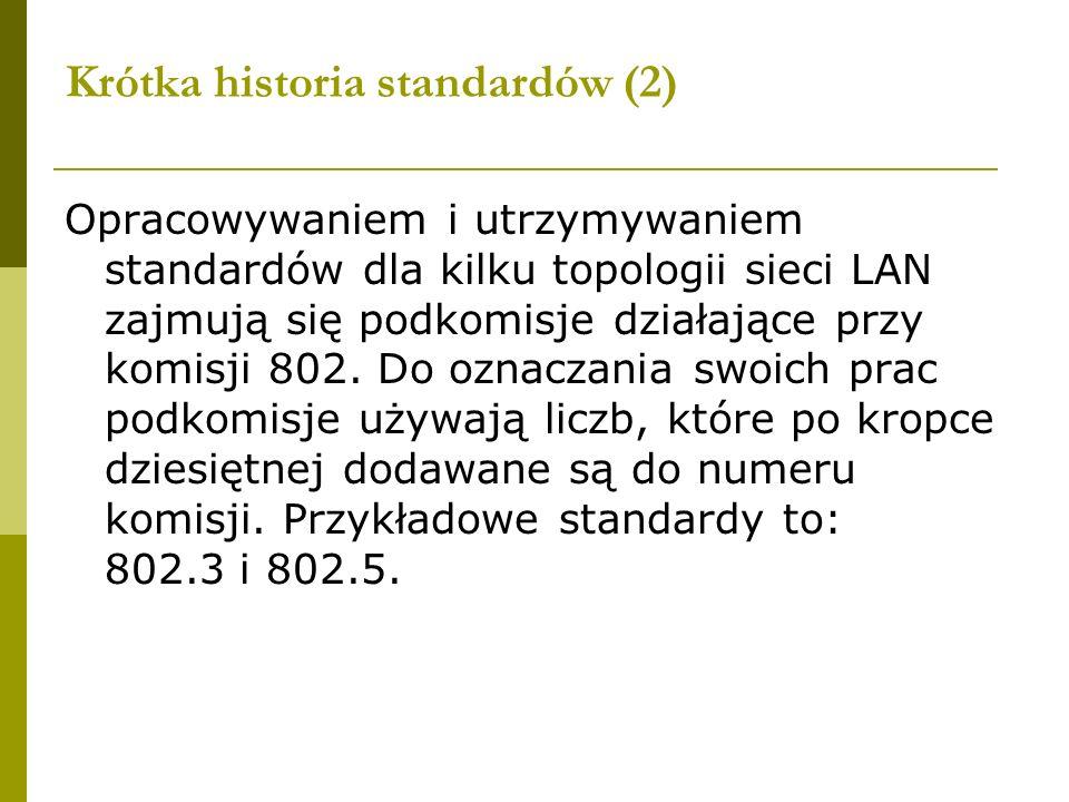 Krótka historia standardów (2)