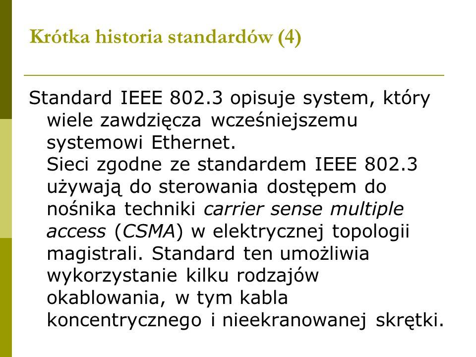 Krótka historia standardów (4)