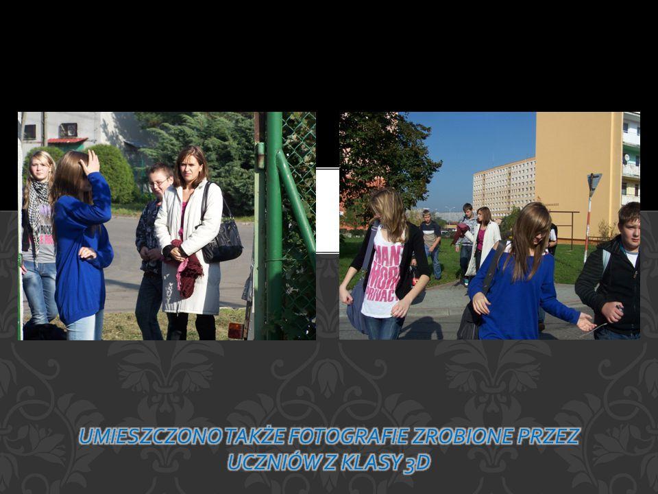 Umieszczono także fotografie zrobione przez uczniów z klasy 3d