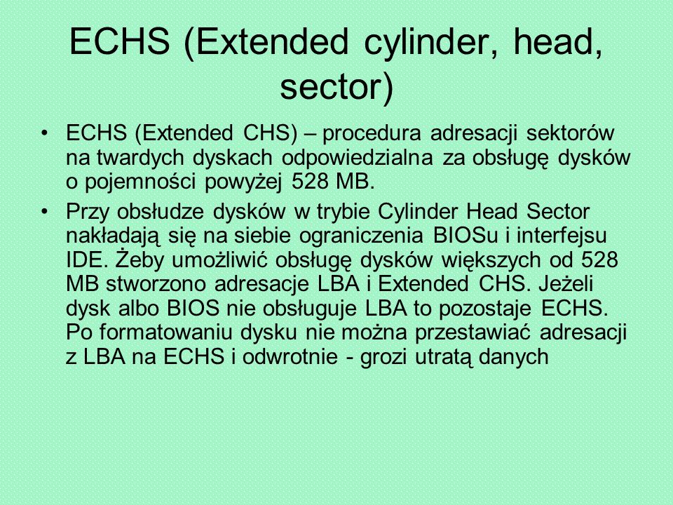 ECHS (Extended cylinder, head, sector)