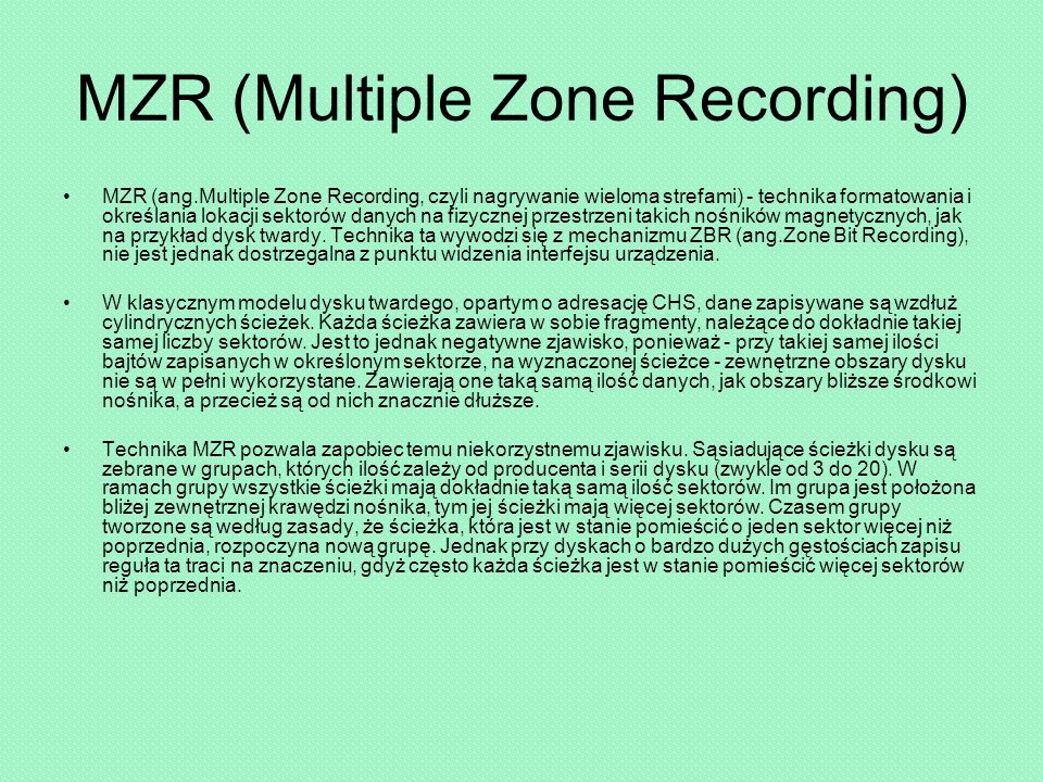 MZR (Multiple Zone Recording)