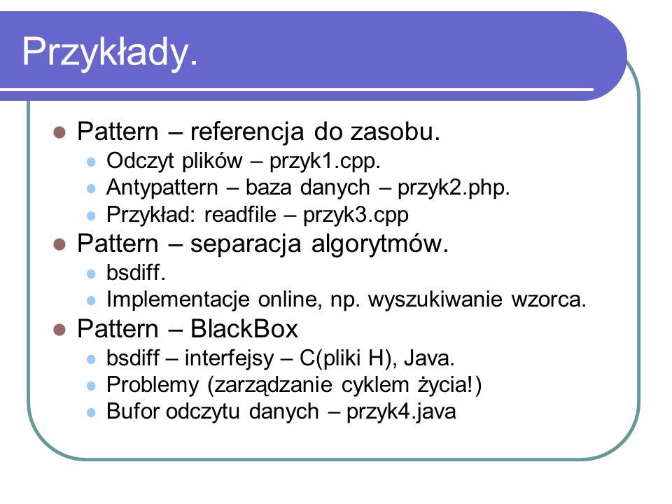 Przykłady. Pattern – referencja do zasobu.