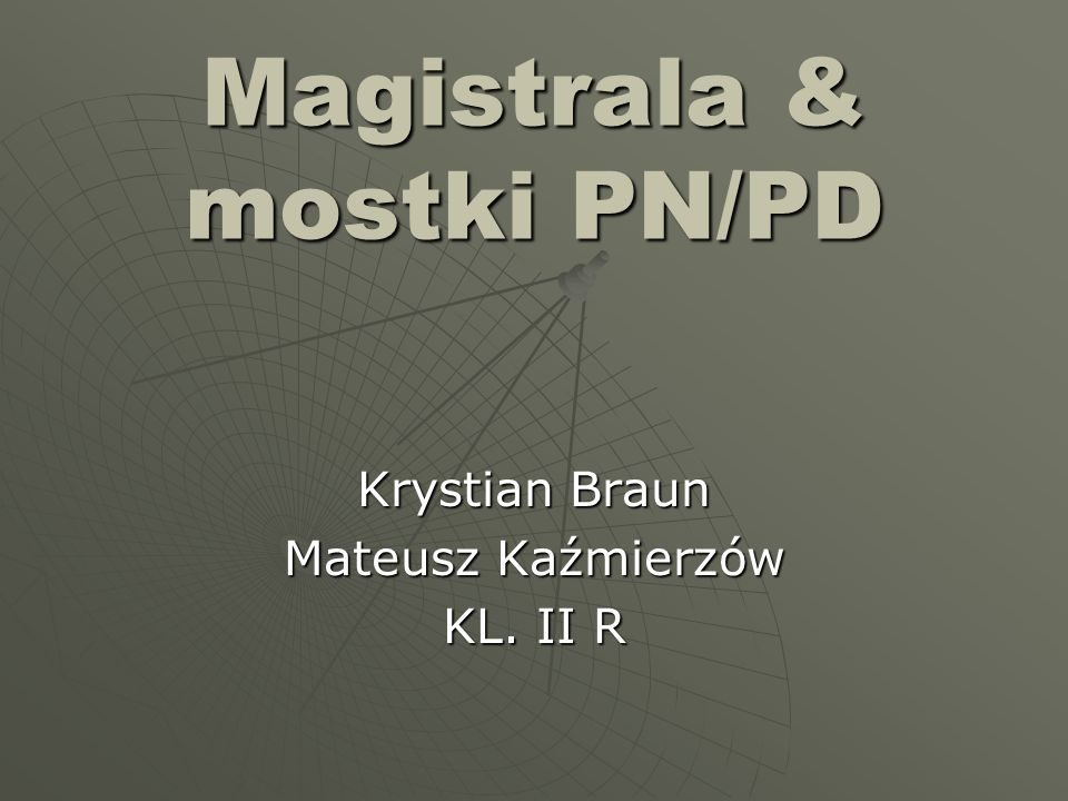 Magistrala & mostki PN/PD