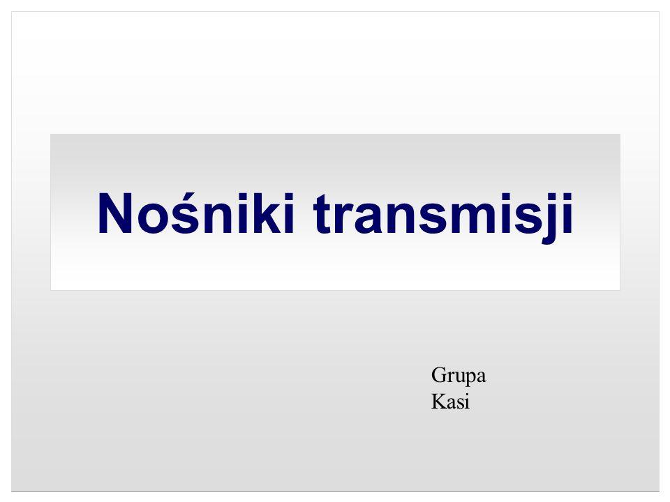 Nośniki transmisji Grupa Kasi