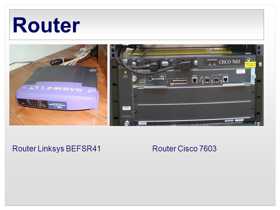 Router Router Linksys BEFSR41 Router Cisco 7603