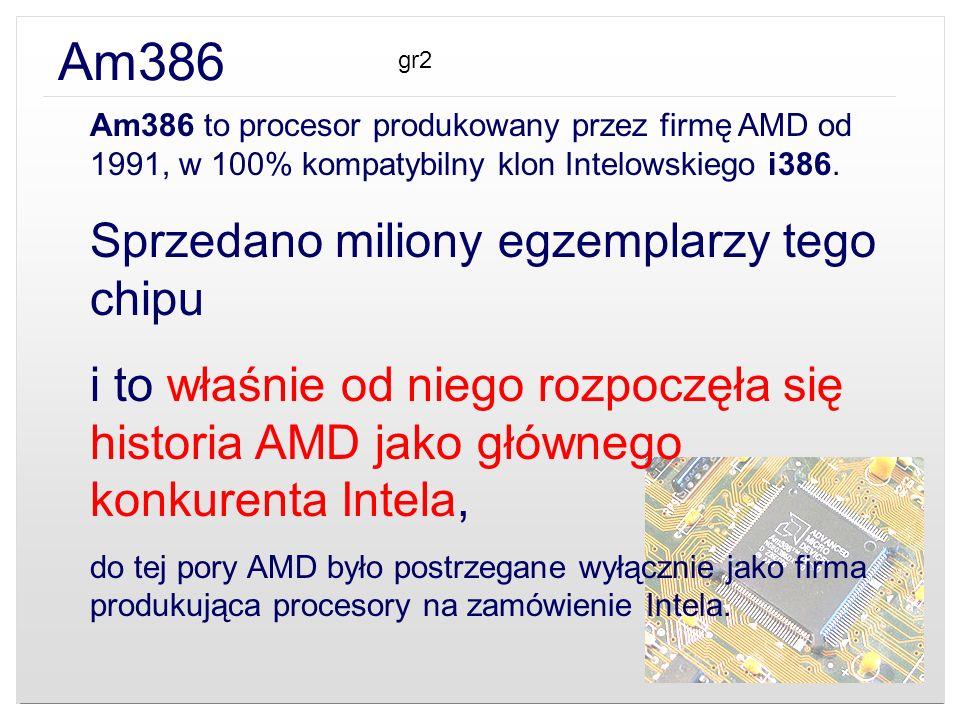 Am386 Sprzedano miliony egzemplarzy tego chipu
