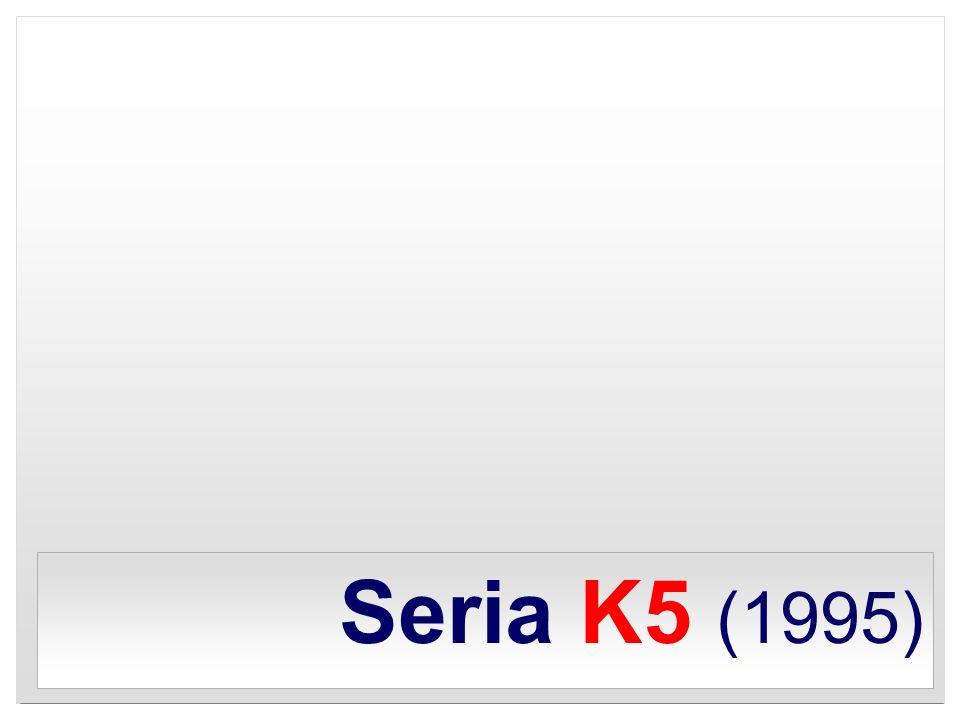 Seria K5 (1995)