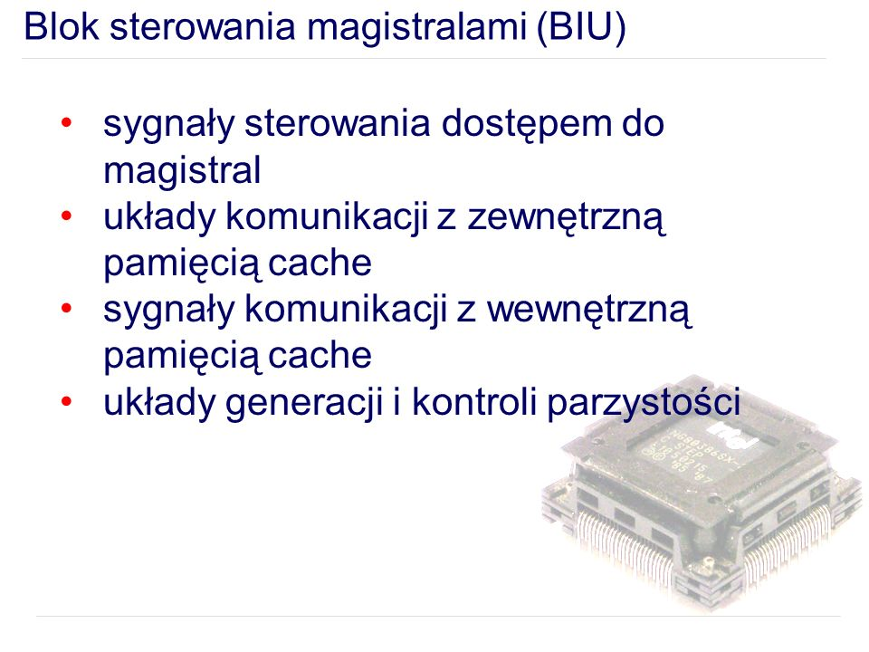 Blok sterowania magistralami (BIU)