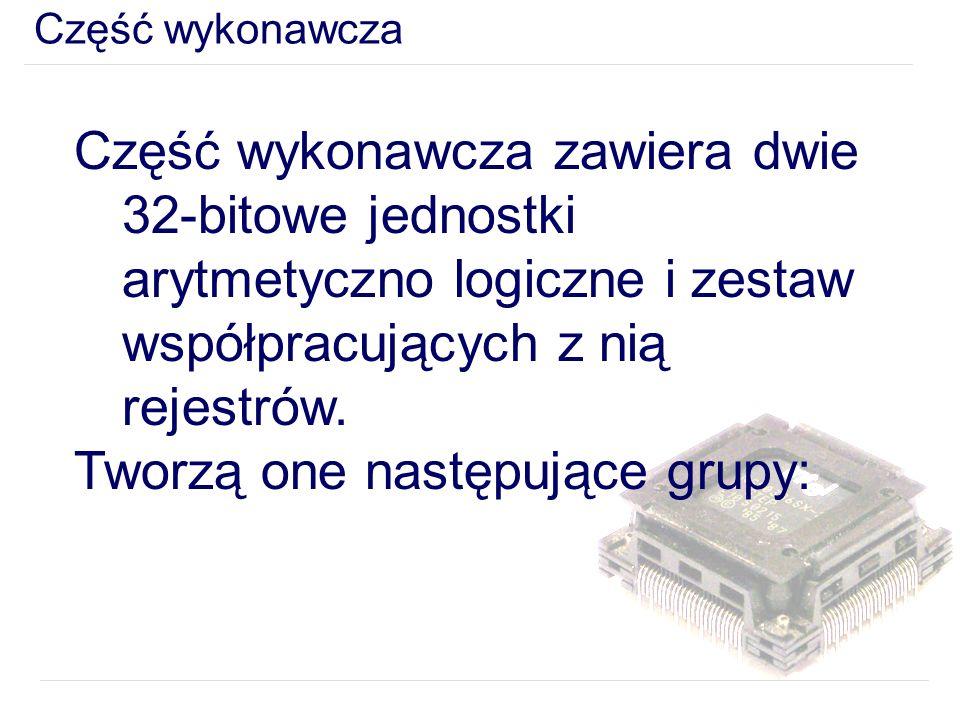 Tworzą one następujące grupy: