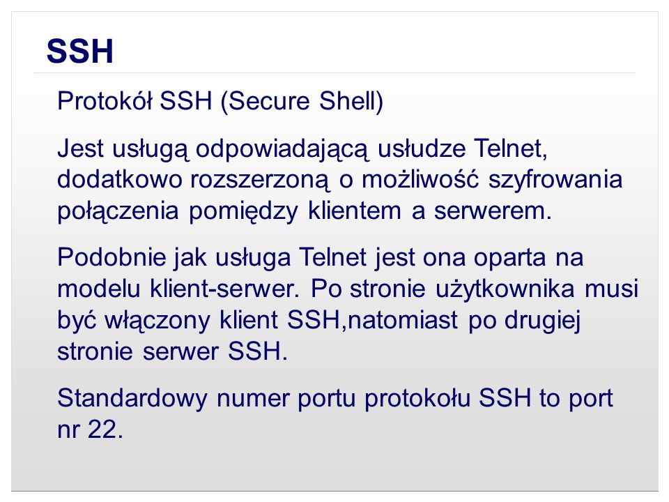 SSH Protokół SSH (Secure Shell)