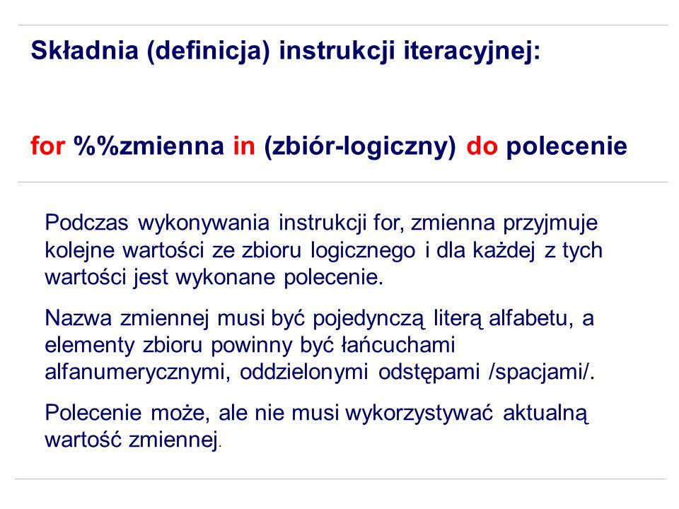 Składnia (definicja) instrukcji iteracyjnej: