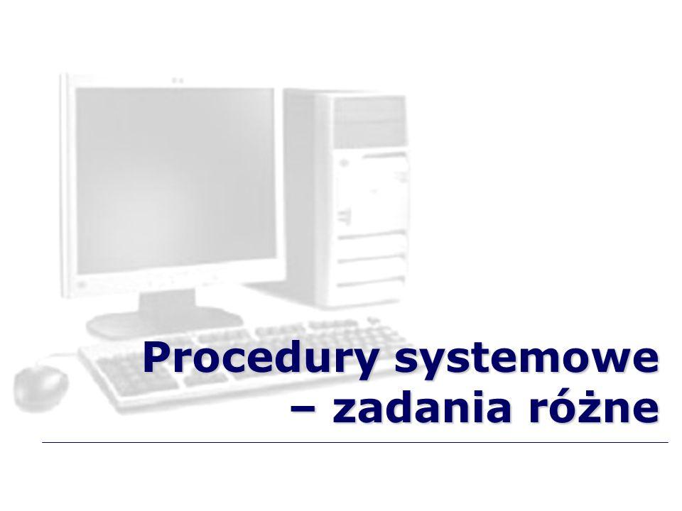 Procedury systemowe – zadania różne