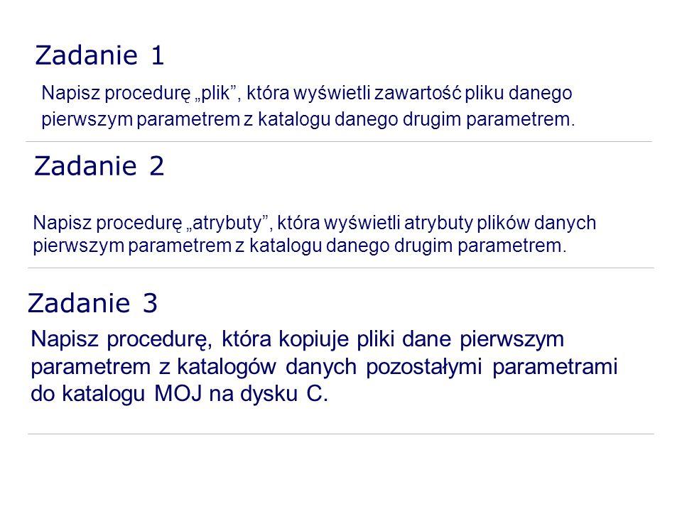 Zadanie 1 Zadanie 2 Zadanie 3
