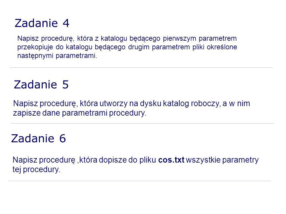 Zadanie 4 Zadanie 5 Zadanie 6