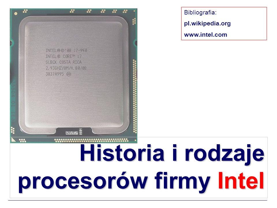 Historia i rodzaje procesorów firmy Intel