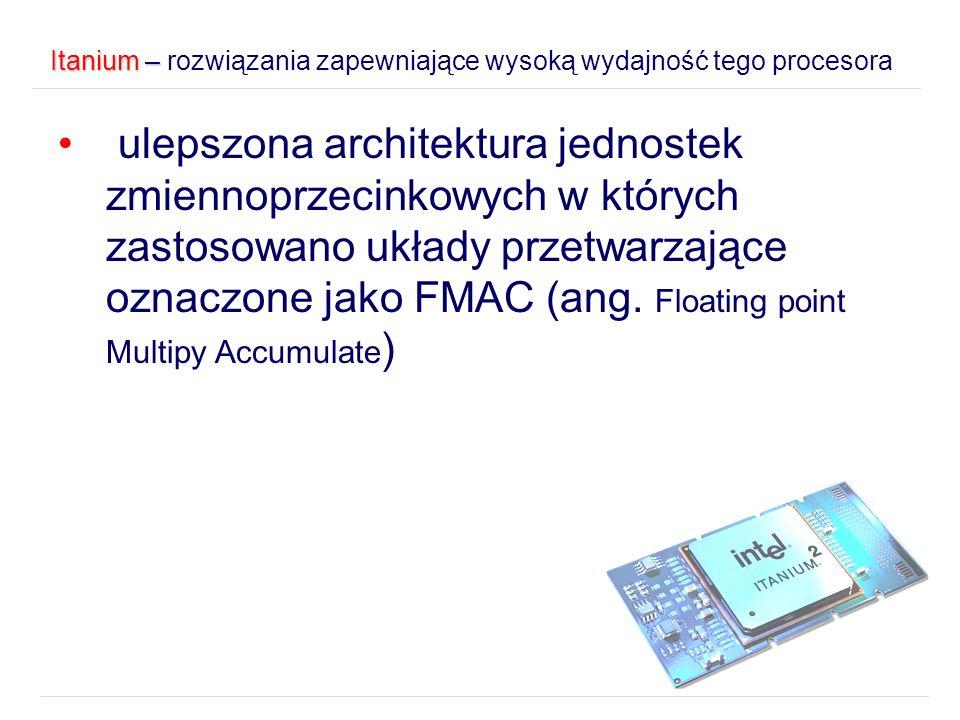 Itanium – rozwiązania zapewniające wysoką wydajność tego procesora