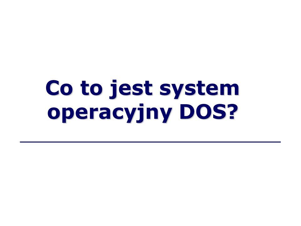 Co to jest system operacyjny DOS