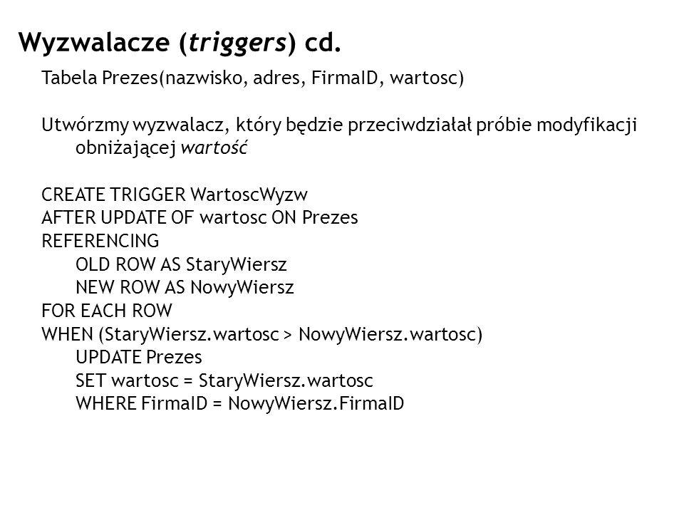 Wyzwalacze (triggers) cd.