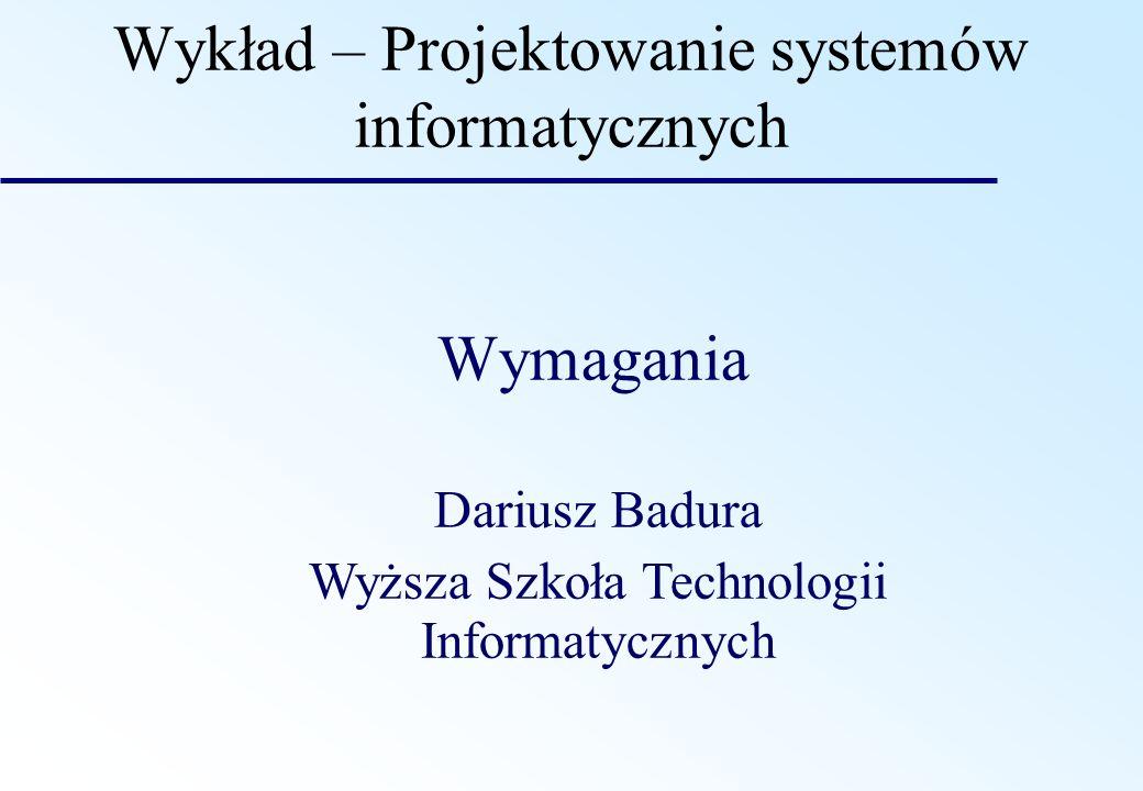 Wykład – Projektowanie systemów informatycznych