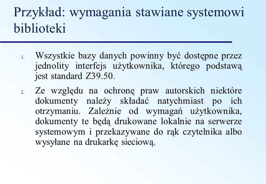 Przykład: wymagania stawiane systemowi biblioteki