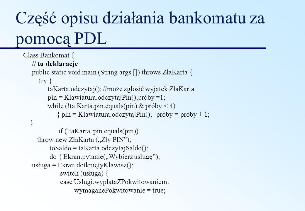 Część opisu działania bankomatu za pomocą PDL