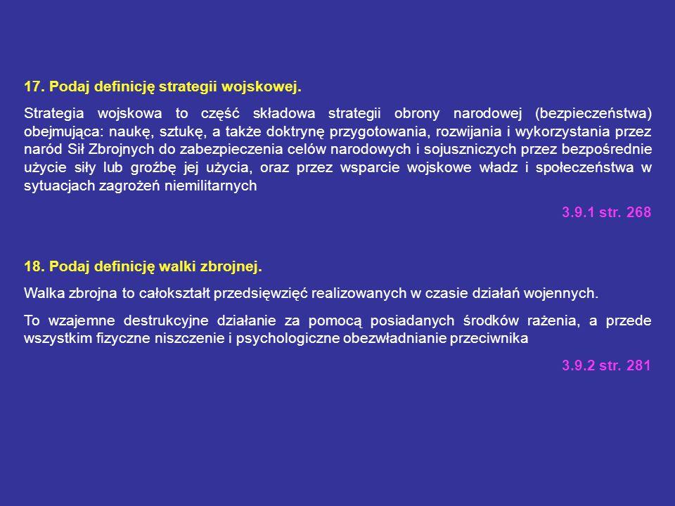 17. Podaj definicję strategii wojskowej.