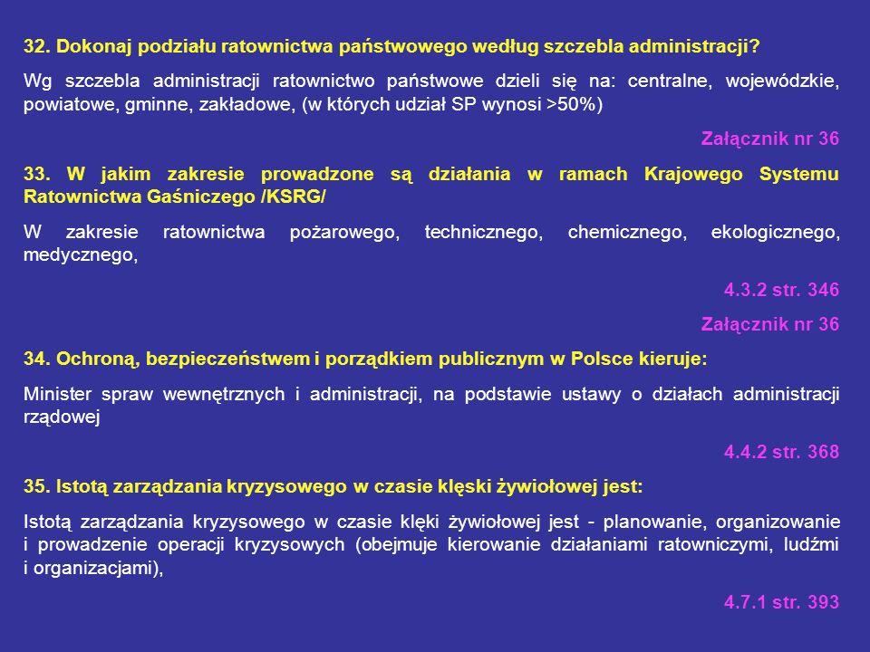 32. Dokonaj podziału ratownictwa państwowego według szczebla administracji