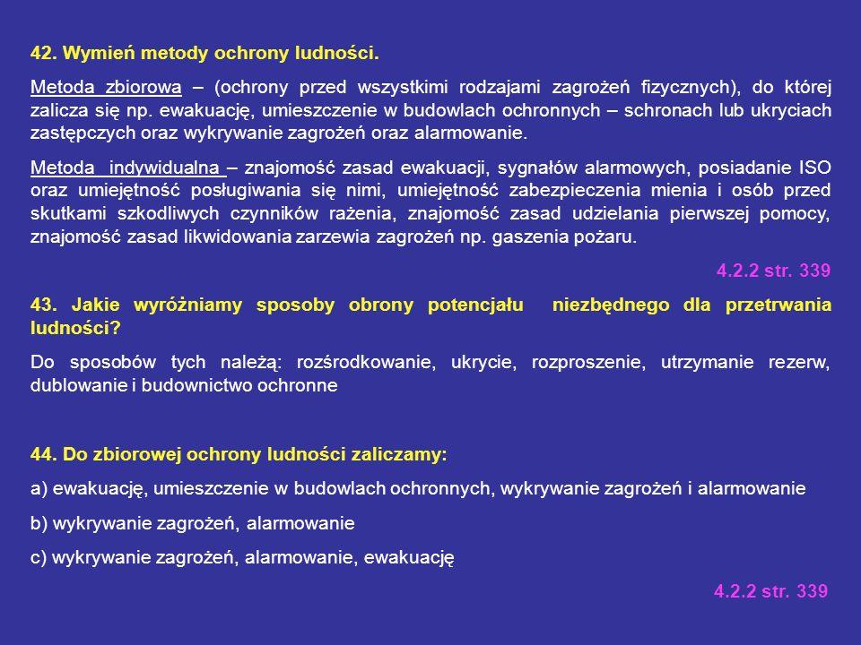 42. Wymień metody ochrony ludności.