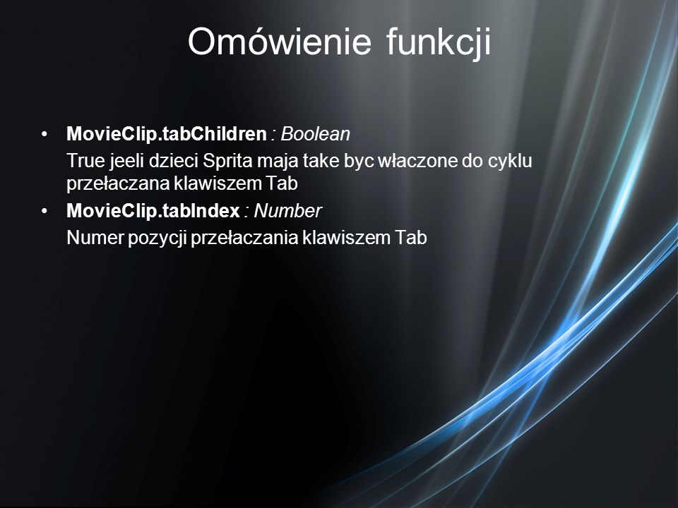 Omówienie funkcji MovieClip.tabChildren : Boolean