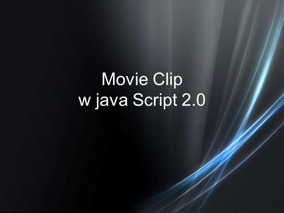 Movie Clip w java Script 2.0
