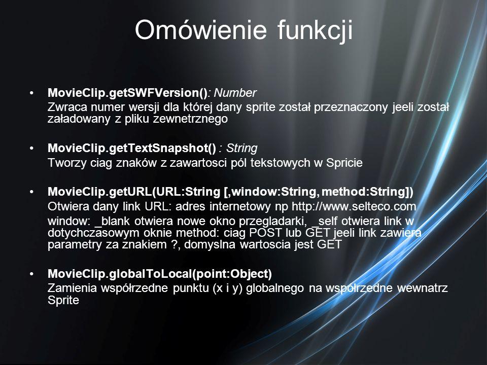 Omówienie funkcji MovieClip.getSWFVersion(): Number