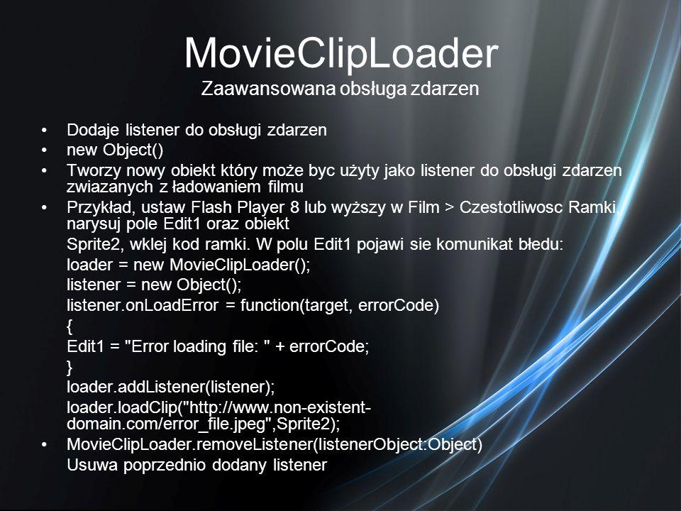 MovieClipLoader Zaawansowana obsługa zdarzen