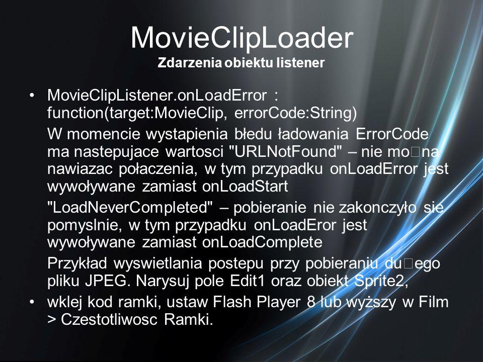 MovieClipLoader Zdarzenia obiektu listener