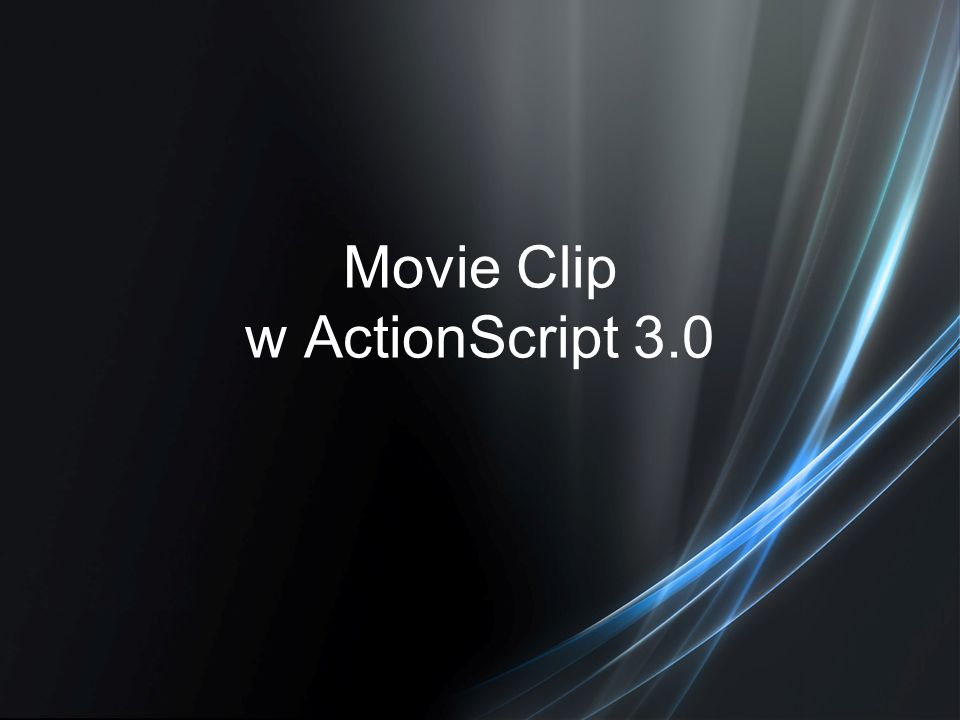 Movie Clip w ActionScript 3.0