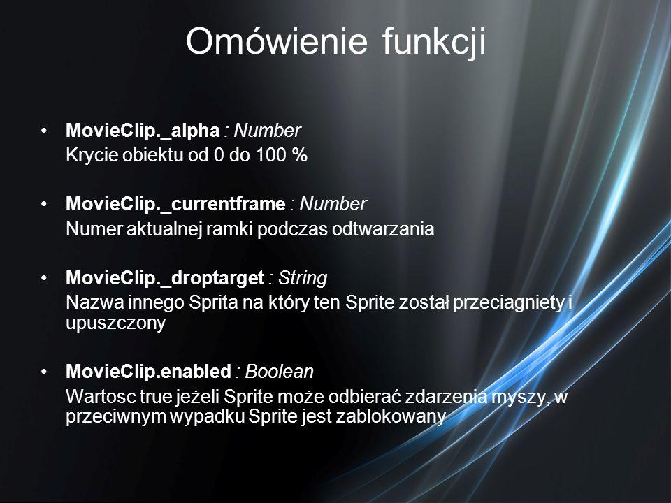 Omówienie funkcji MovieClip._alpha : Number