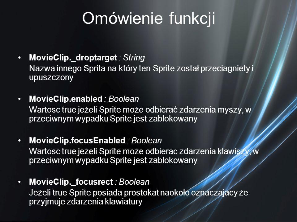Omówienie funkcji MovieClip._droptarget : String