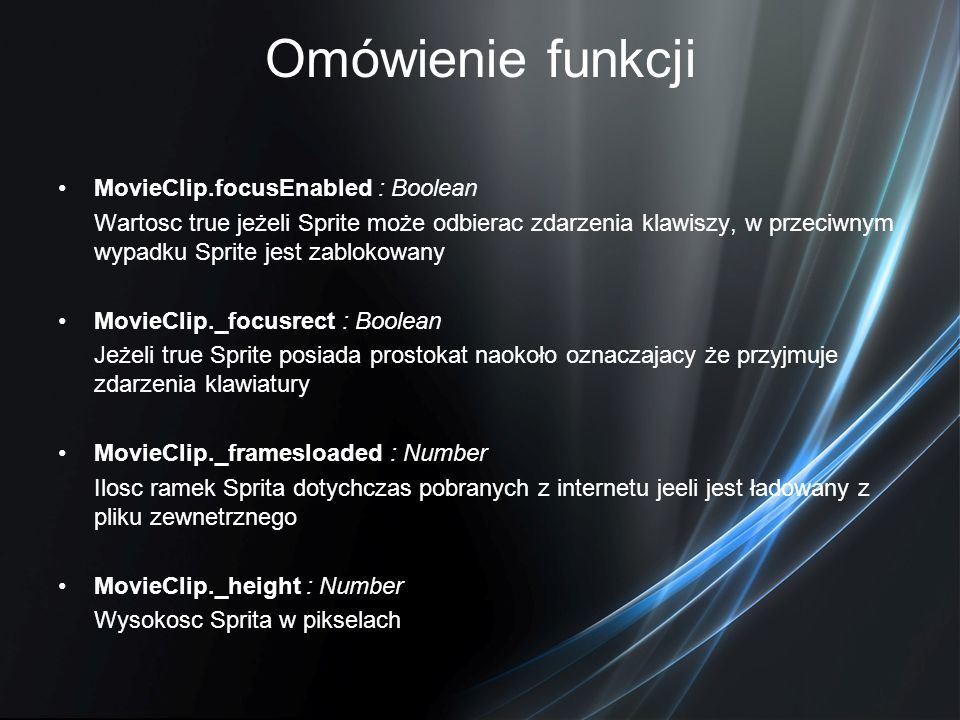 Omówienie funkcji MovieClip.focusEnabled : Boolean