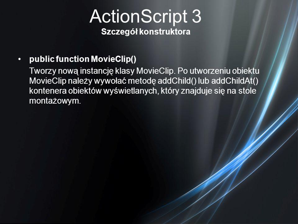 ActionScript 3 Szczegół konstruktora