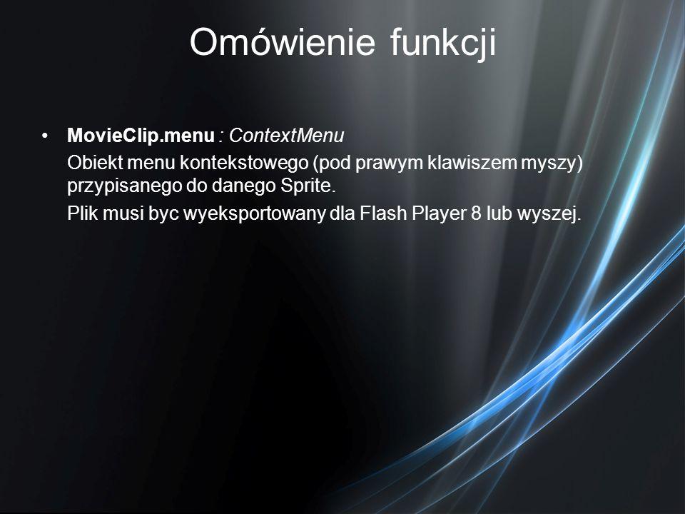 Omówienie funkcji MovieClip.menu : ContextMenu