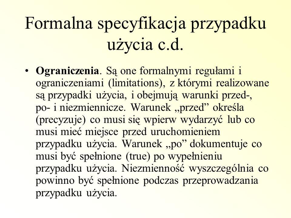 Formalna specyfikacja przypadku użycia c.d.