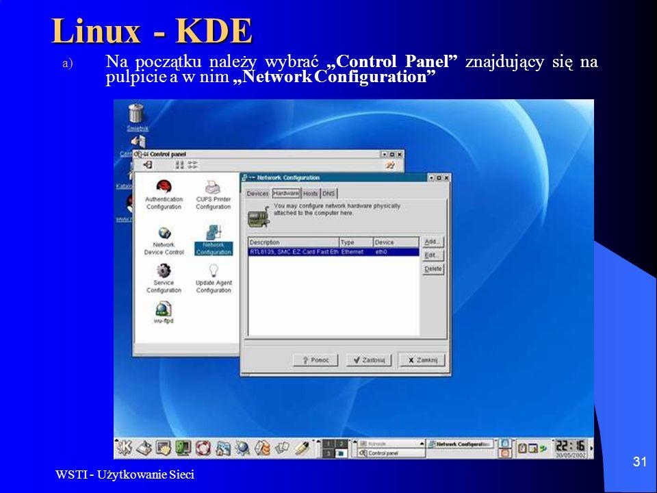 """Linux - KDE Na początku należy wybrać """"Control Panel znajdujący się na pulpicie a w nim """"Network Configuration"""