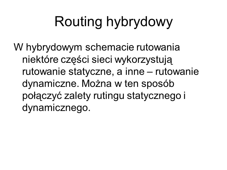 Routing hybrydowy