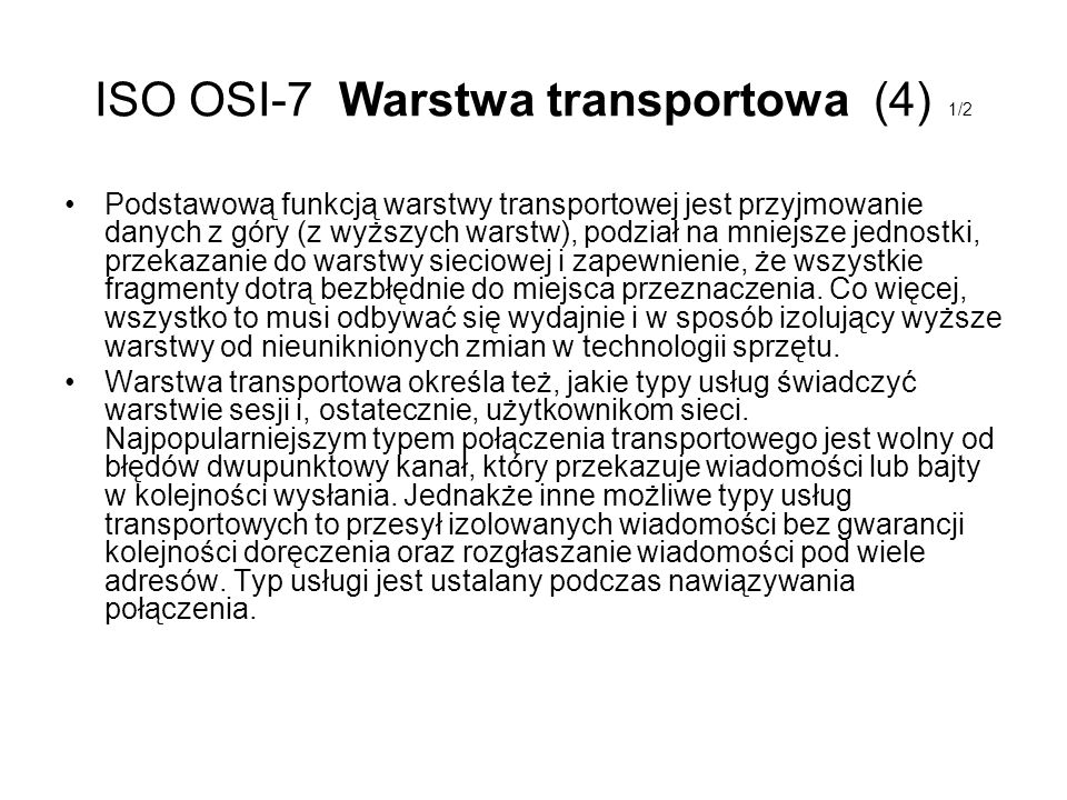 ISO OSI-7 Warstwa transportowa (4) 1/2