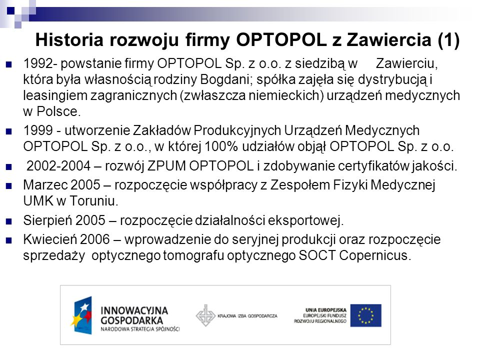 Historia rozwoju firmy OPTOPOL z Zawiercia (1)