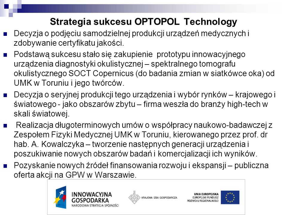 Strategia sukcesu OPTOPOL Technology