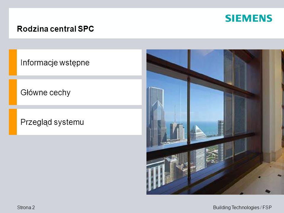 Rodzina central SPC Informacje wstępne Główne cechy Przegląd systemu