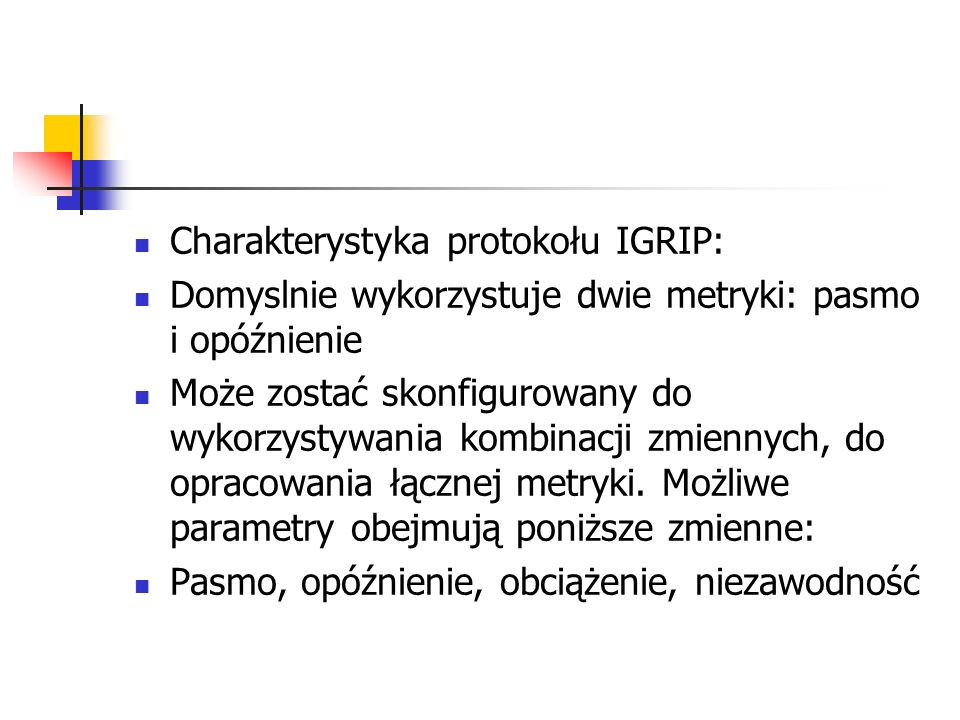 Charakterystyka protokołu IGRIP: