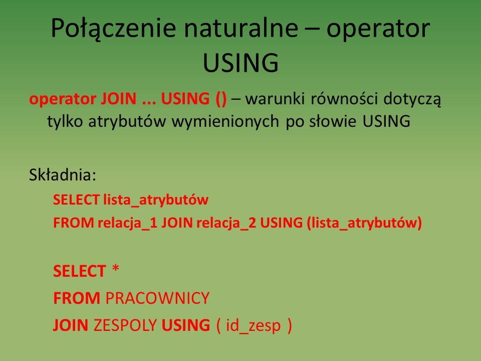 Połączenie naturalne – operator USING