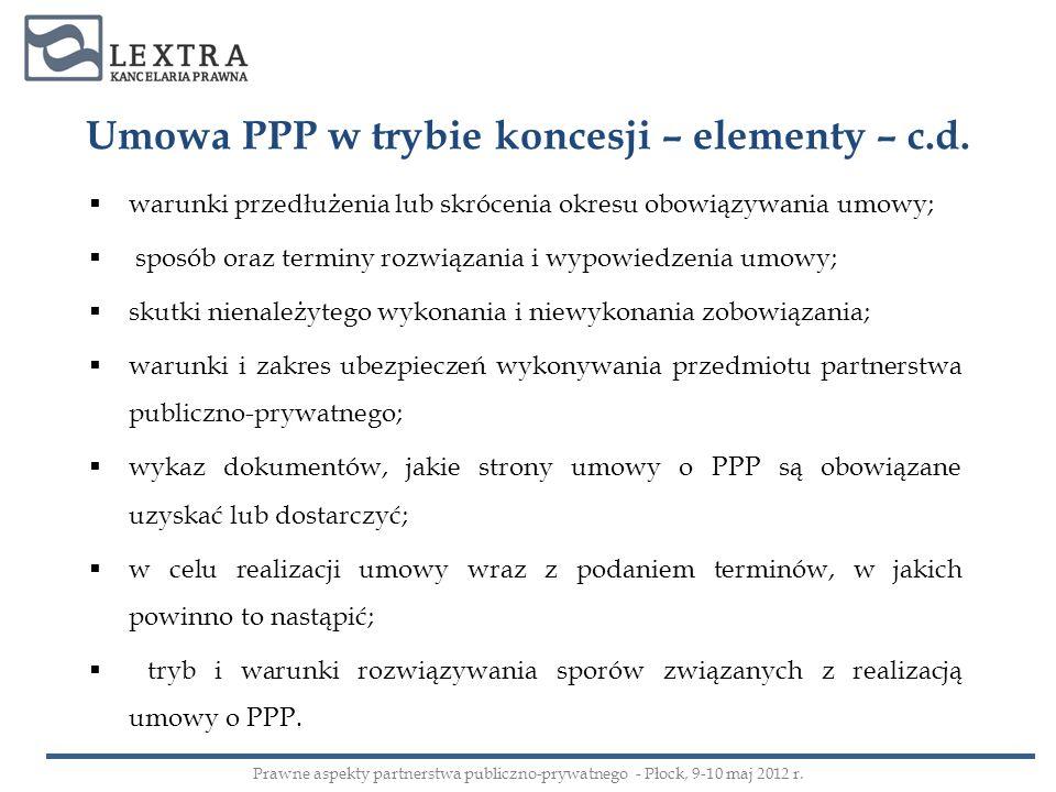 Umowa PPP w trybie koncesji – elementy – c.d.